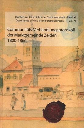 Communitäts-Verhandlungsprotokoll der Marktgemeinde Zeiden 1800-1866