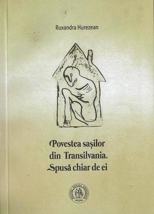 Povestea sasilor din Transilvania. Spusa chiar de ei