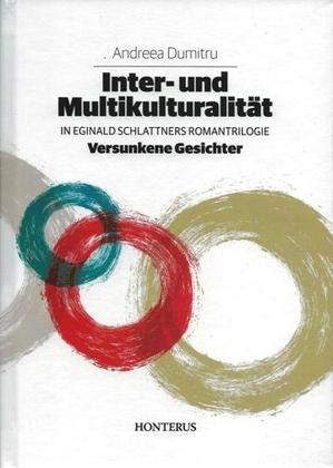 Inter-und Multikulturalität in Eginald Schlattners Romantrilogie