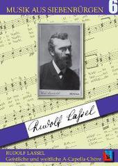 Rudolf Lassel - Geistliche und weltliche A-Capella-Chöre