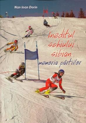 Ineditul schiului sibian
