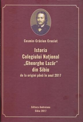 "Istoria Colegiului National \""Gheorghe Lazar\"" din Sibiu"
