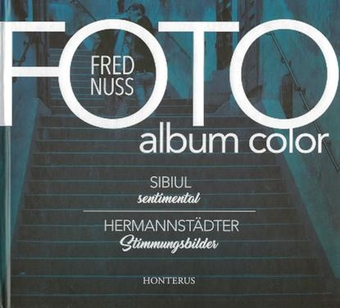 Foto album color Sibiul sentimental