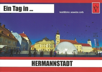 Ein Tag in ... Hermannstadt