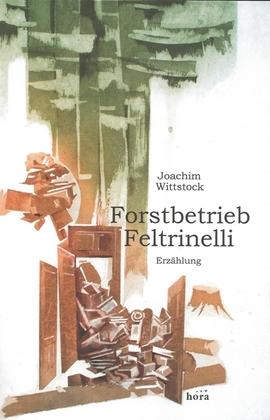 Forstbetrieb Feltrinelli