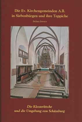 Die Klosterkirche und die Umgebung von Schäßburg