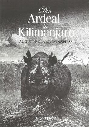 Din Ardeal la Kilimanjaro