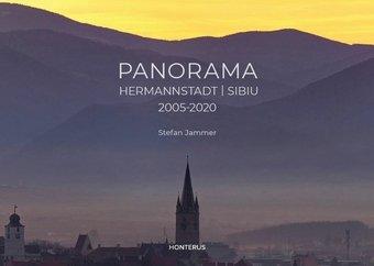 Panorama Hermannstadt / Sibiu 2005-2020
