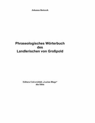 Phraseologisches Wörterbuch des Landlerischen von Großpold.