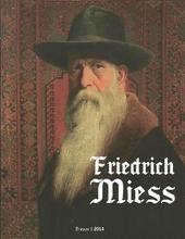 Expozitia retrospectiva Friedrich Miess (1854-1935) - Catalog de expozitie